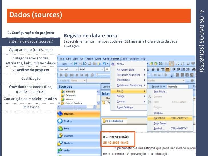 4. OS DADOS (SOURCES)    Dados (sources)    1. Configuração do projecto                                      Registo de da...