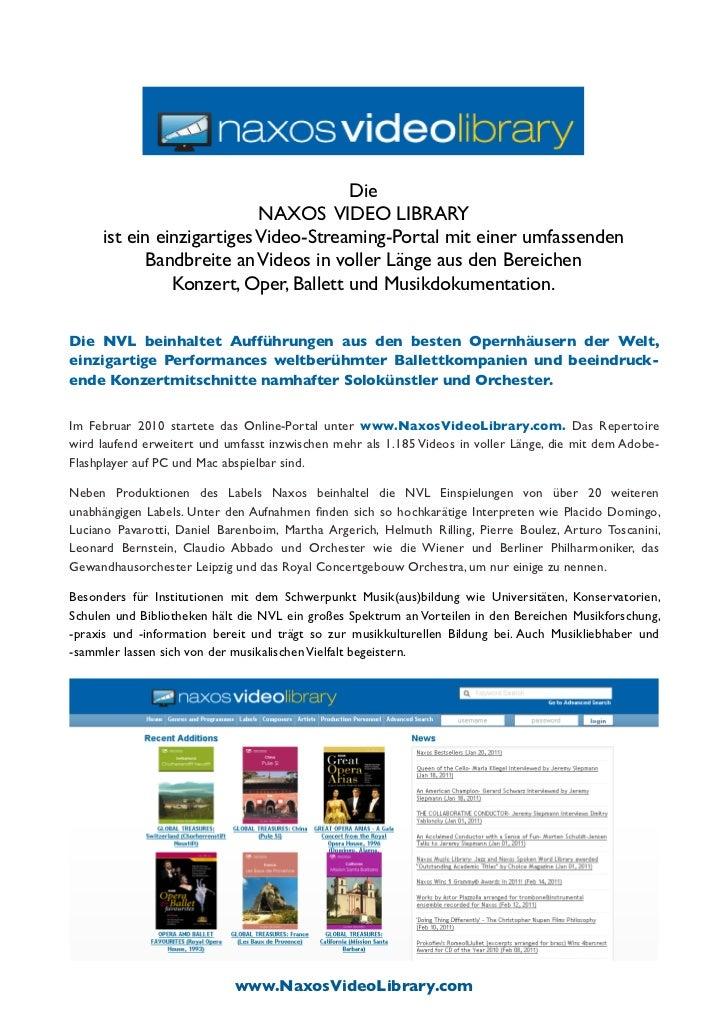 Die                           NAXOS VIDEO LIBRARY     ist ein einzigartiges Video-Streaming-Portal mit einer umfassenden  ...