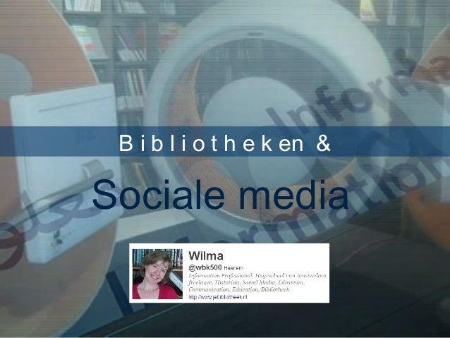B i b l i o t h e k en & Sociale media