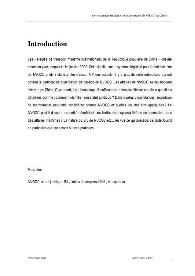 Une recherche juridique sur les pratiques de NVOCC en Chine CDMT 2005 2006 WANGUANG WANG 1 Introduction Les « Règles de tr...