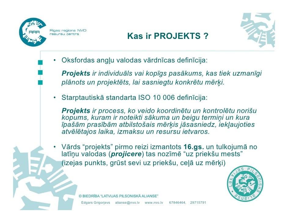 Projekta izstrāde Slide 2