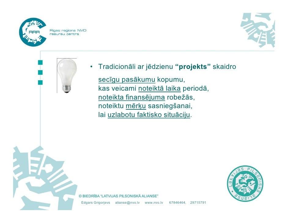 Projekta izstrāde Slide 3