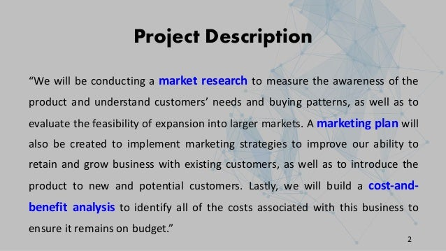 """Project Description """"We will be conducting a market research to measure the awareness of the product and understand custom..."""