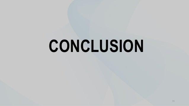 73 CONCLUSION