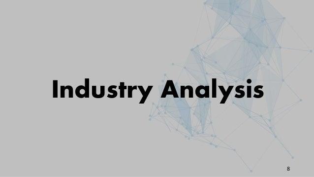 Industry Analysis 8