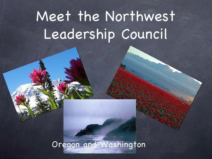 Meet the Northwest Leadership Council Oregon and Washington