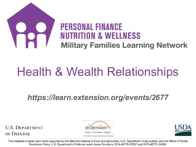 1 https://learn.extension.org/events/2677 Health & Wealth Relationships 1