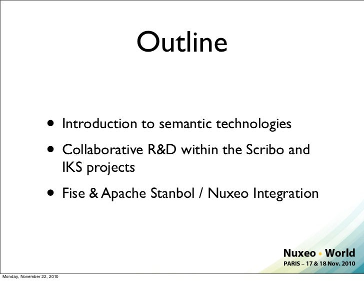 Nuxeo World Session: Semantic Technologies - Update on Recent Research Slide 2
