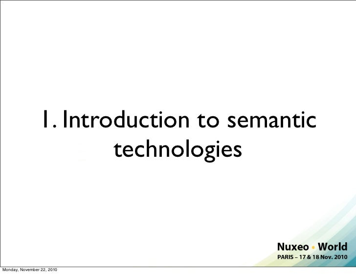 Nuxeo World Session: Semantic Technologies - Update on Recent Research Slide 3