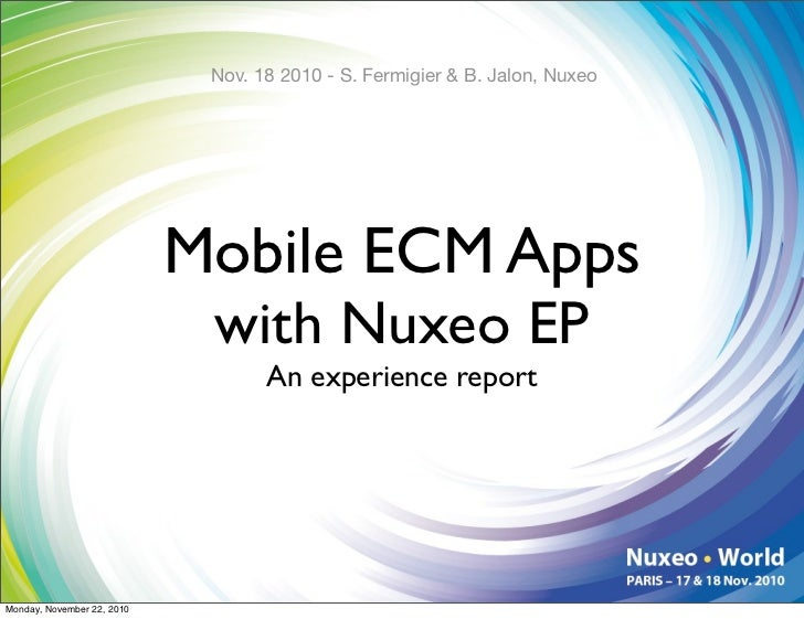 Nuxeo World Session: Mobile ECM Apps with Nuxeo EP