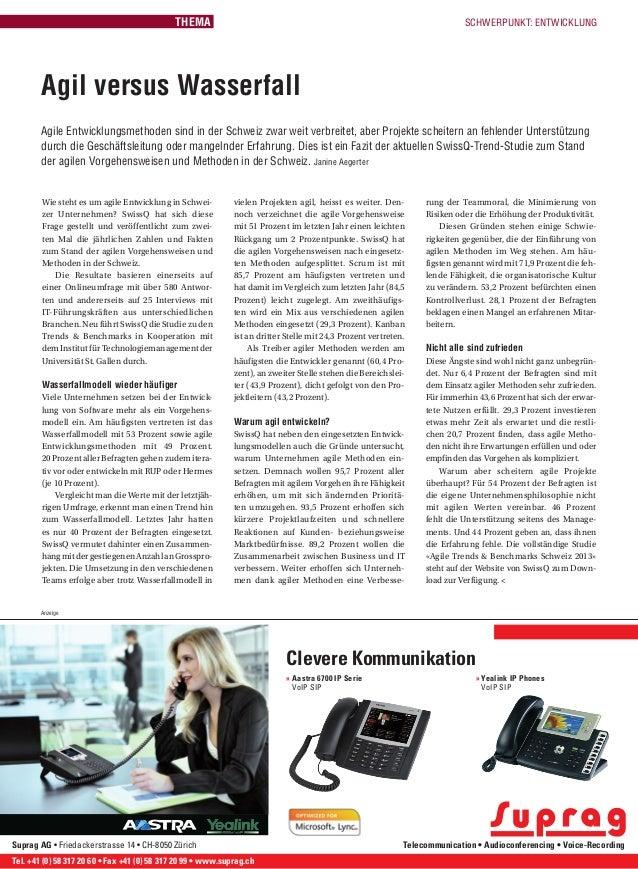09/2013 © netzmedien ag 34SCHWERPUNKT: ENTWICKLUNGWie steht es um agile Entwicklung in Schwei-zer Unternehmen? SwissQ hat ...