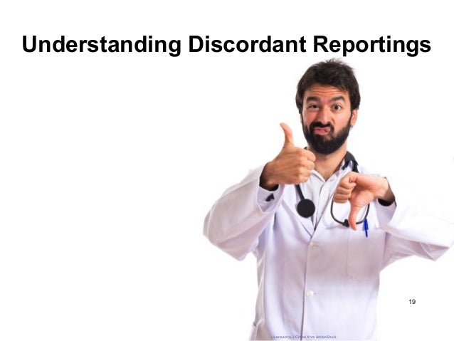 453e4d466c0 Understanding Discordant Reportings 19 Licensed by J Chilek from AdobeStock  ...