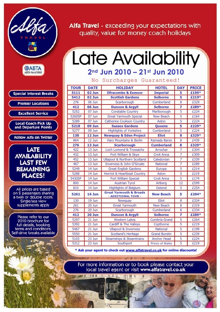 2nd Jun 2010 – 21st Jun 2010            No Surcharges Guaranteed! TOUR     DATE             HOLIDAY                   HOTE...