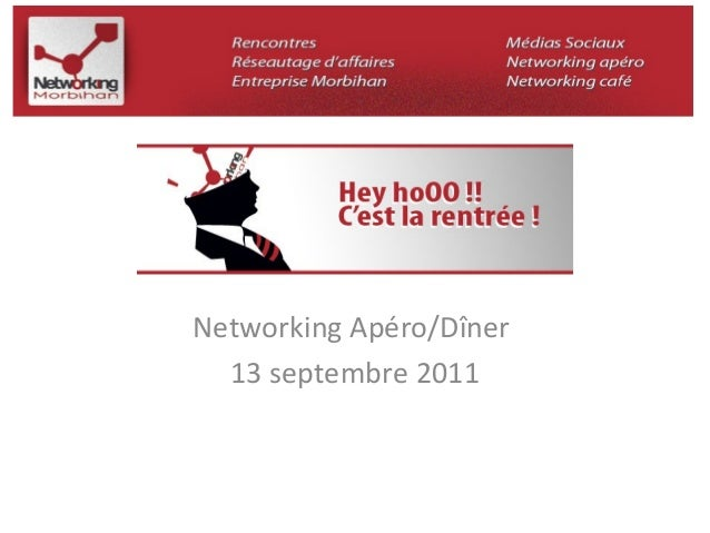 Networking Apéro/Dîner  13 septembre 2011