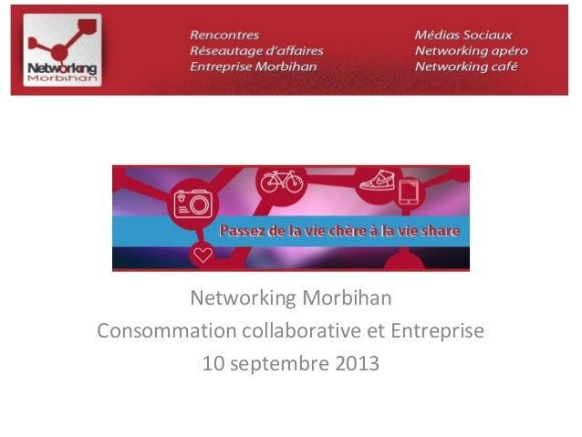 Networking Morbihan  Consommation collaborative et Entreprise  10 septembre 2013