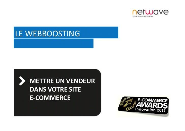 LE#WEBBOOSTING!   METTRE!UN!VENDEUR!   DANS!VOTRE!SITE!!   E.COMMERCE!