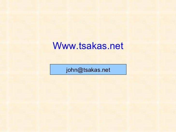 Www.tsakas.net [email_address]