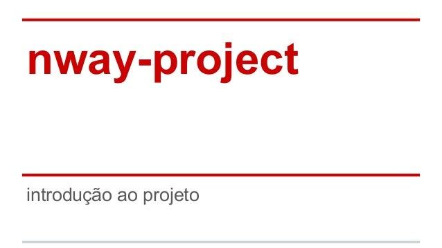 nway-project introdução ao projeto
