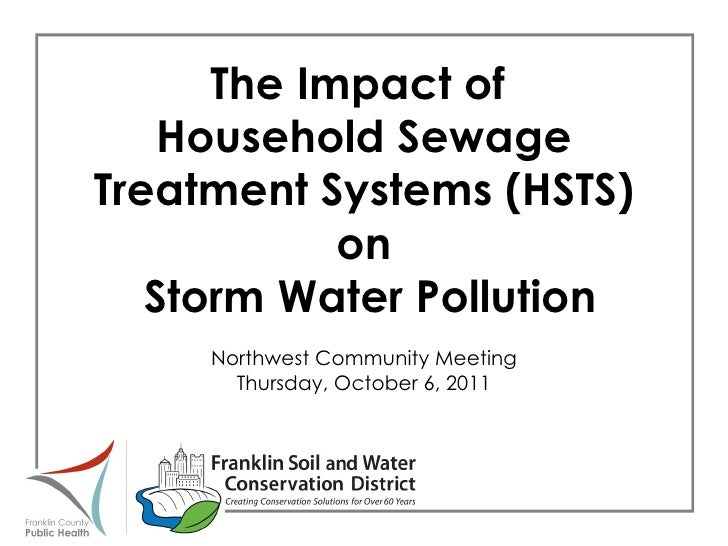 The Impact of  Household Sewage Treatment Systems (HSTS) on Storm Water Pollution Northwest Community Meeting Thursday, Oc...