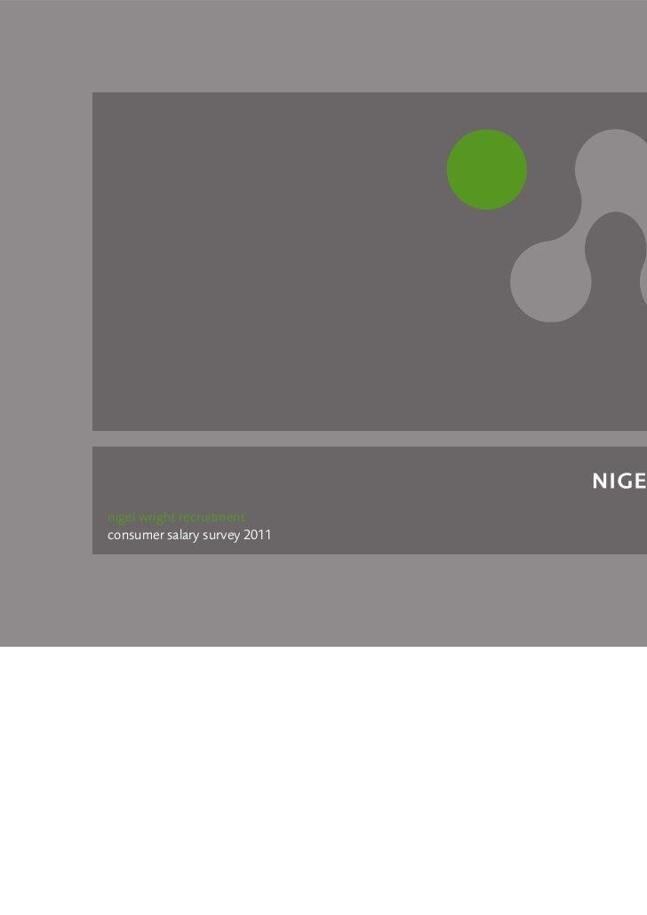 nigel wright recruitmentconsumer salary survey 2011