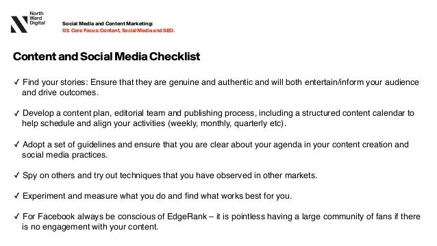 ContentandSocialMediaChecklist ✓ Find your stories: Ensure that they are genuine and authentic and will both entertain/inf...