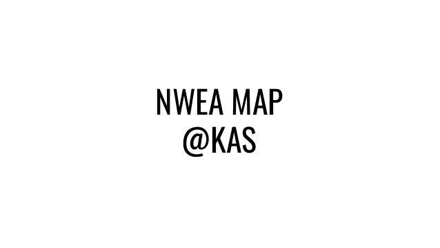 NWEA MAP @KAS