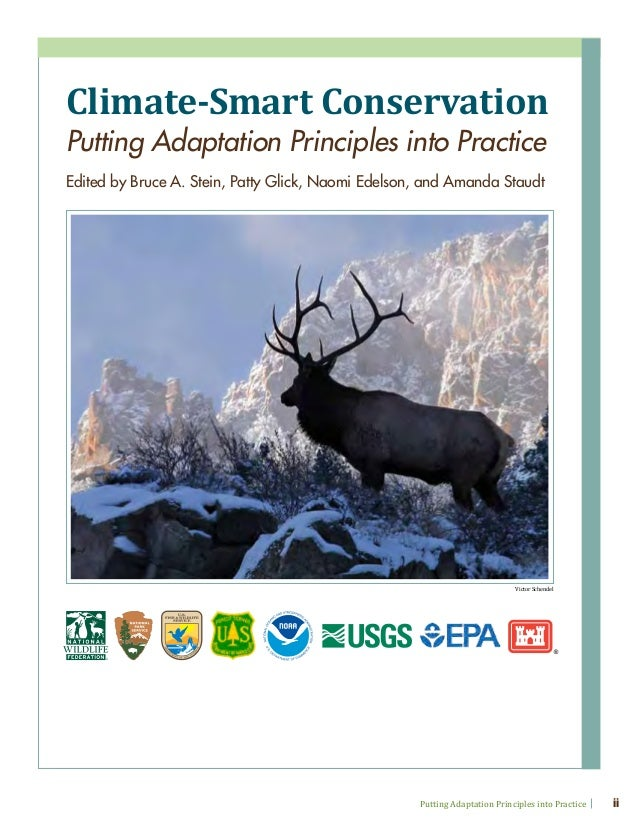 Climate-Smart Conservation: Putting Adaptation Principles into Practice Slide 3