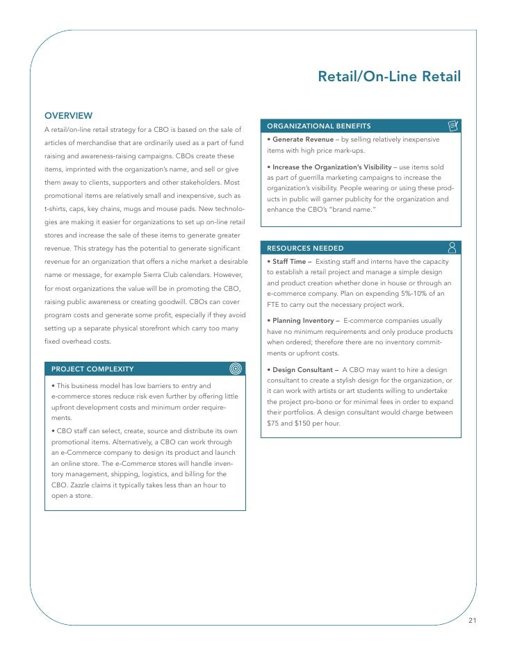 Retail/On-line Retail  OVERVIEW A retail/on-line retail strategy for a CBO is based on the sale of     ORGAnIZATIOnAl BEnE...