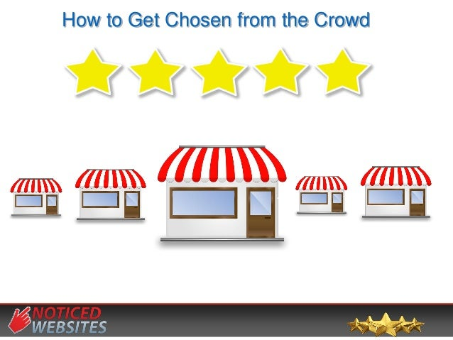 How to Get Chosen from the Crowd