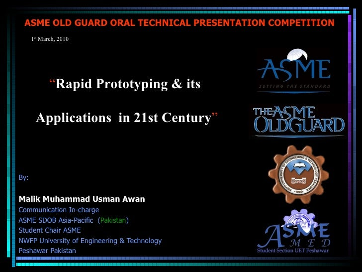 ASME OLD GUARD ORAL TECHNICAL PRESENTATION COMPETITION  STUDENT LEADERSHIP SEMINAR – 2010 ASME UET Lahore Student Section ...