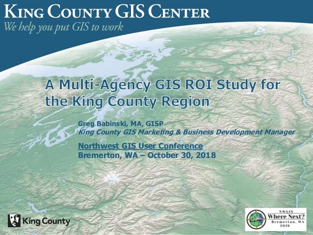 Multi-Agency GIS ROI Study for the King County Region on king county topo map, king county parcel search, king county landslide hazard map, king county demographics map,