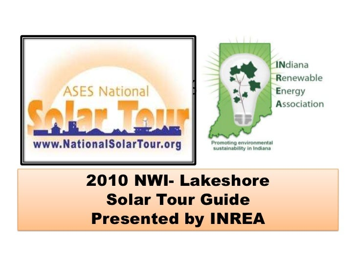 25% <br />2010 NWI- Lakeshore <br />Solar Tour Guide<br />Presented by INREA<br />
