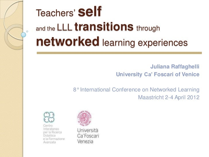 Teachers' selfand the   LLL transitions throughnetworked learning experiences                                           Ju...