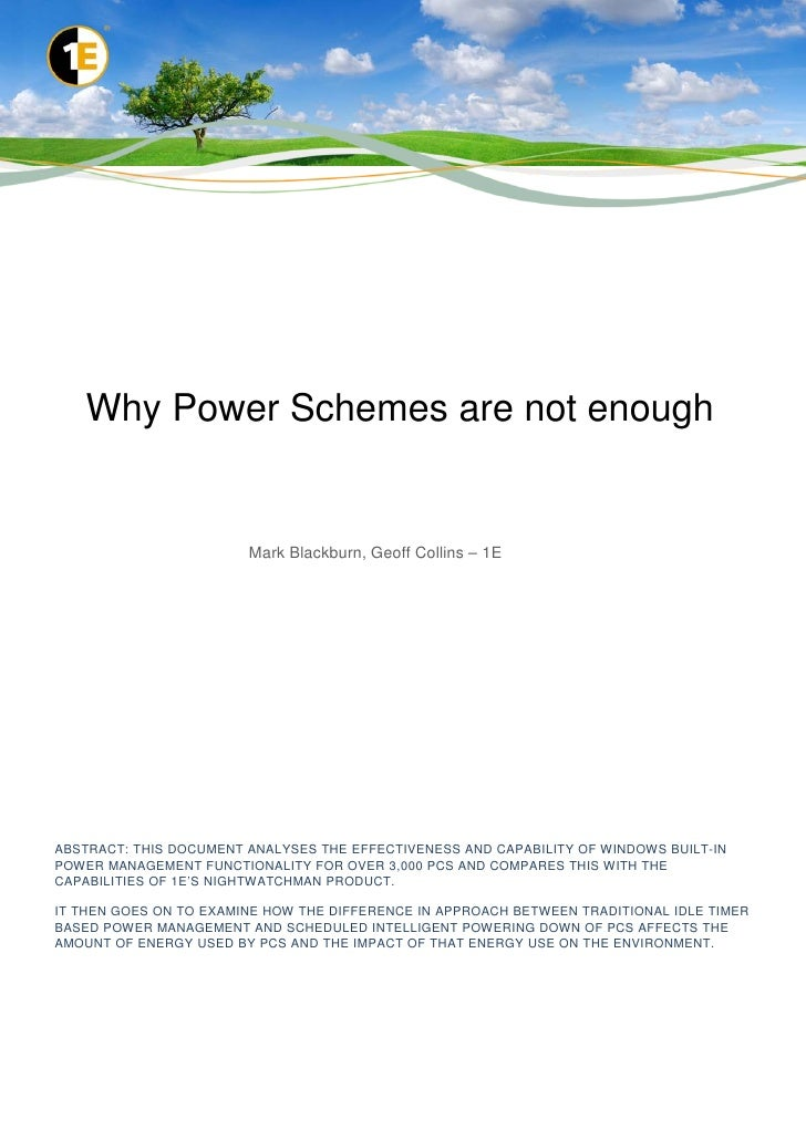Why Power Schemes are not enough                        Mark Blackburn, Geoff Collins – 1EABSTRACT: THIS DOCUMENT ANALYSES...