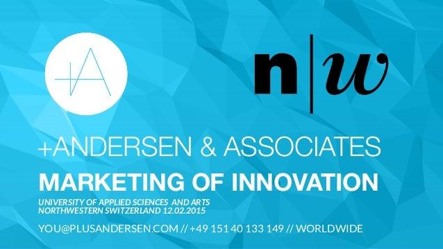 +ANDERSEN & ASSOCIATES MARKETING OF INNOVATION UNIVERSITY OF APPLIED SCIENCES AND ARTS  NORTHWESTERN SWITZERLAND 12.02.20...