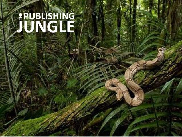 PUBLISHING JUNGLE THE