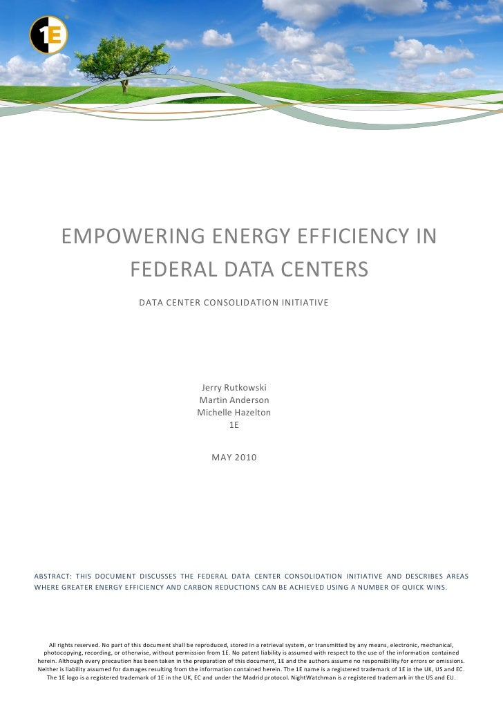 EMPOWERING ENERGY EFFICIENCY IN            FEDERAL DATA CENTERS                                    DATA CENTER CONSOLIDATI...
