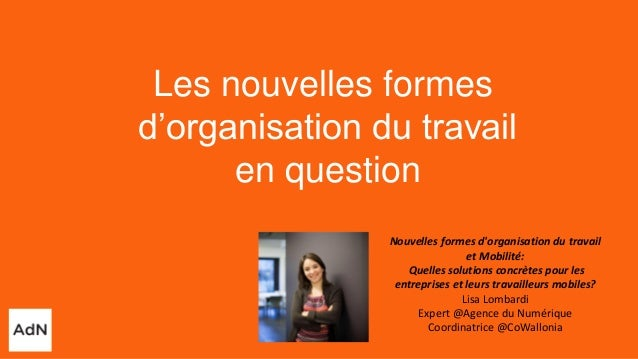 Nouvelles formes d'organisation du travail et Mobilité: Quelles solutions concrètes pour les entreprises et leurs travaill...