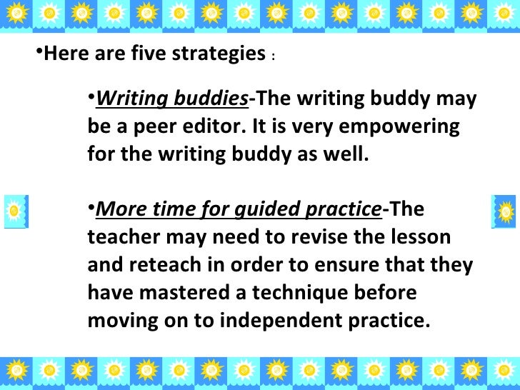 strategies for writing Information and resources on effective teaching strategies for english language learners in k-12 settings speaking, and writing will vary within each student.