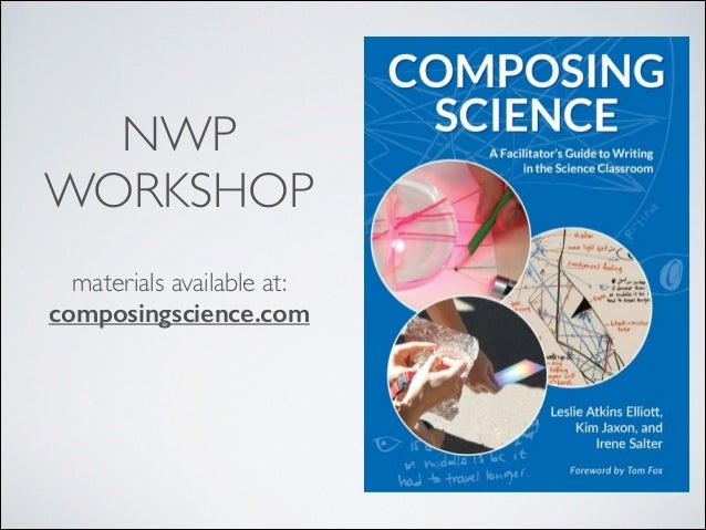 NWP WORKSHOP materials available at:  composingscience.com