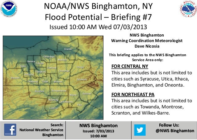 Search: National Weather Service Binghamton NWS Binghamton Issued: 7/03/2013 10:00 AM Follow Us: @NWS Binghamton NOAA/NWS ...