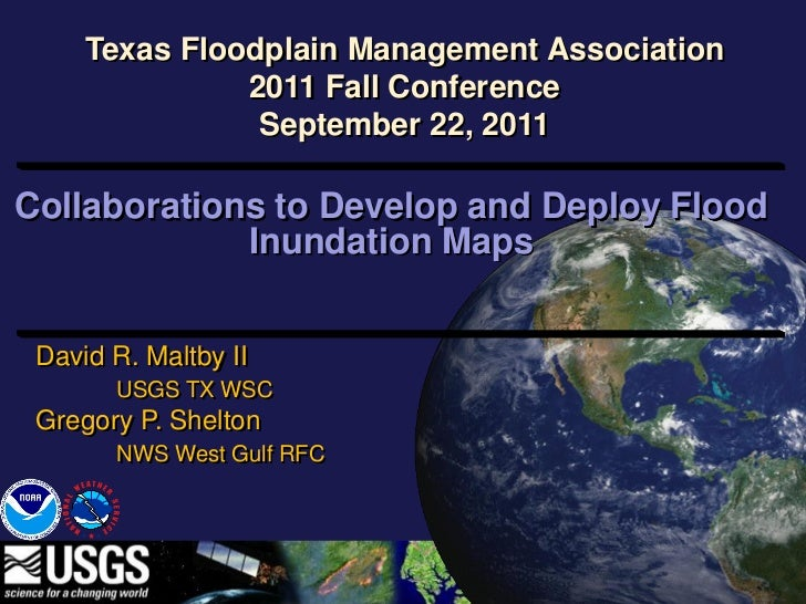 Texas Floodplain Management Association               2011 Fall Conference                September 22, 2011Collaborations...