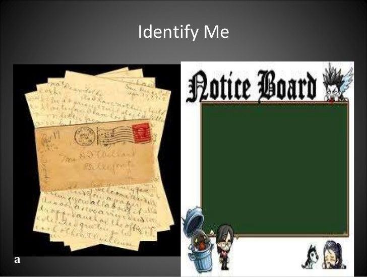Identify Me <ul><li>a </li></ul>