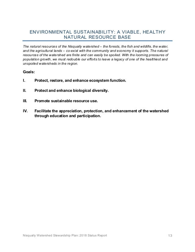 Nisqually Watershed Stewardship Plan: 2018 Status Report 13 ENVIRONMENTAL SUSTAINABILITY: A VIABLE, HEALTHY NATURAL RESOUR...