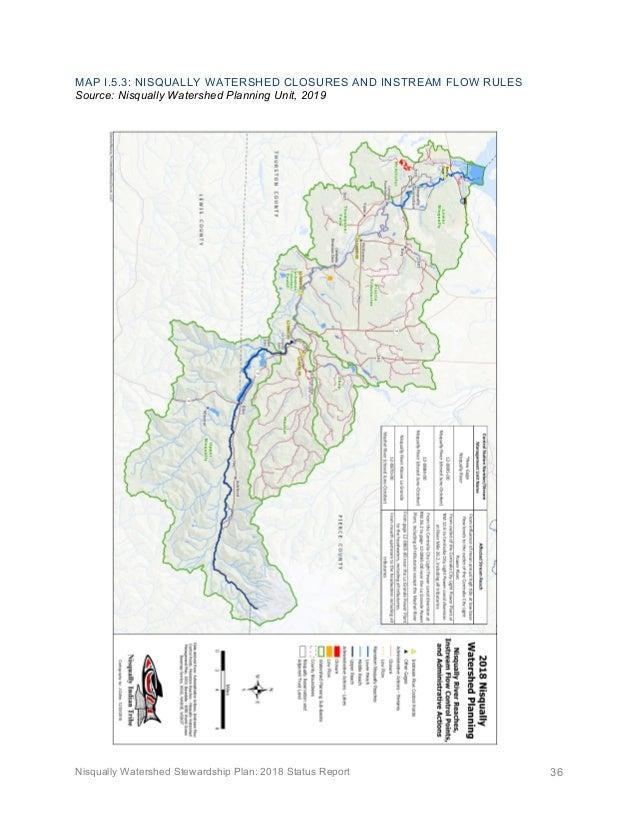 Nisqually Watershed Stewardship Plan: 2018 Status Report 36 MAP I.5.3: NISQUALLY WATERSHED CLOSURES AND INSTREAM FLOW RULE...