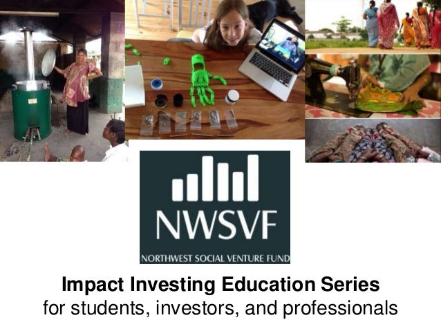 Impact Investing Education Series for students, investors, and professionals