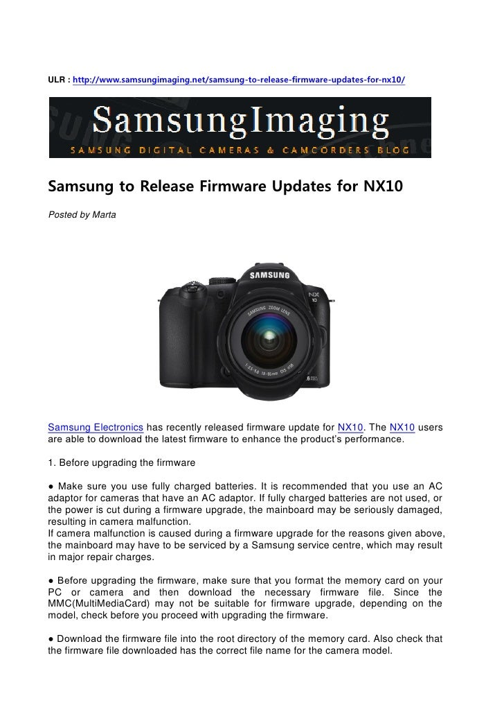 ULR : http://www.samsungimaging.net/samsung-to-release-firmware-updates-for-nx10/     Samsung to Release Firmware Updates ...