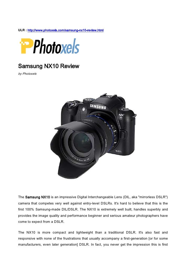 ULR : http://www.photoxels.com/samsung-nx10-review.html<br />Samsung NX10 Review<br />by Photoxels<br />The Samsung NX10 i...