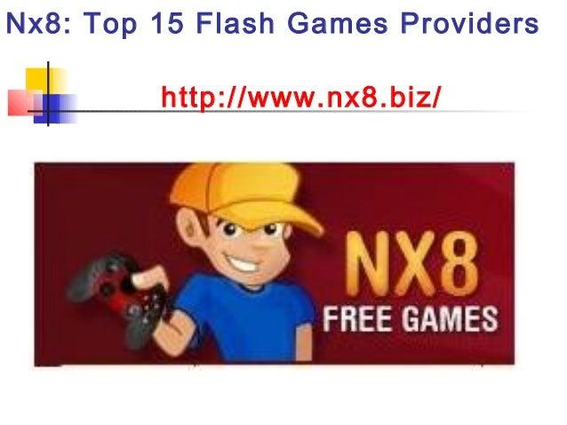Nx8: Top 15 Flash Games Providershttp://www.nx8.biz/