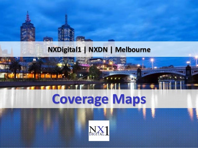Coverage Maps NXDigital1   NXDN   Melbourne